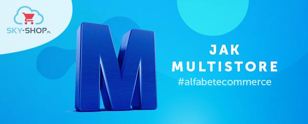 M jak Multistore w e-commerce